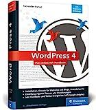 WordPress 4: Das umfassende Handbuch. Vom Einstieg bis zu fortgeschrittenen...