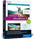 Einstieg in WordPress 5: So erstellen...